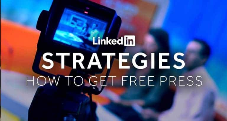 Tim-Queen-LinkedIn-Strategies-How-To-Get-Free-Press