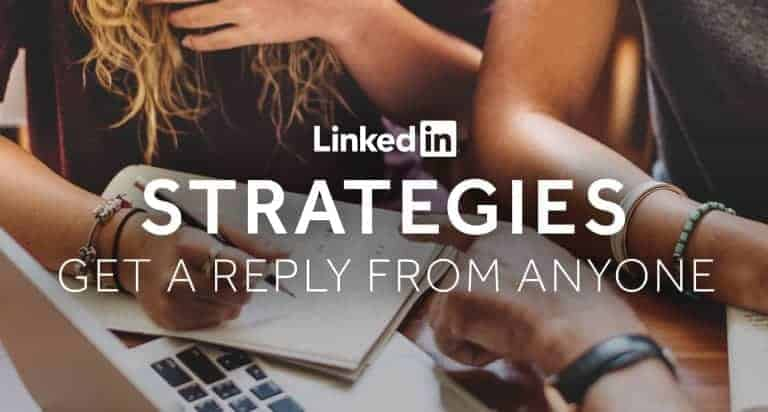 Tim-Queen-LinkedIn-Strategies-Get-A-Reply-From-Anyone