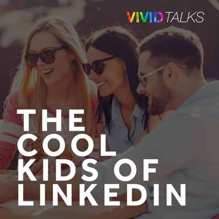 vivid-talks-the-cool-kids-of-linkedin