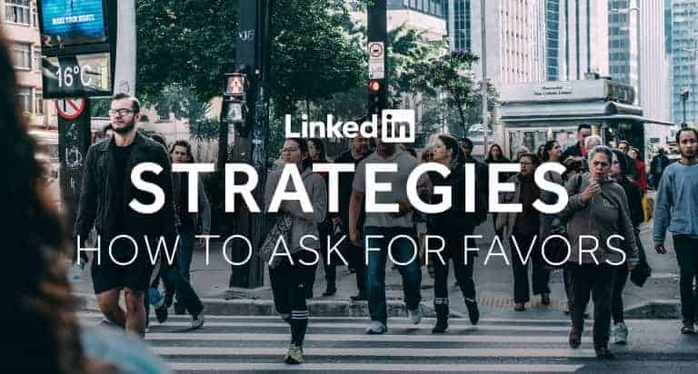 Tim-Queen-LinkedIn-Strategies-How-To-Ask-For-Favors